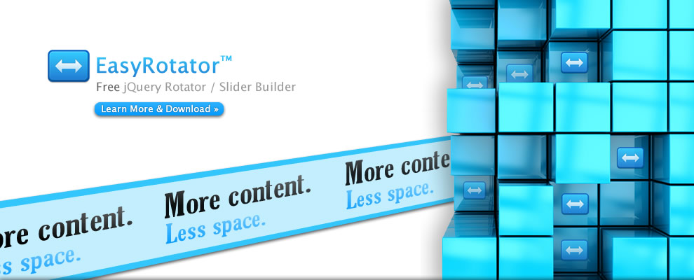 EasyRotator - Free jQuery Rotator / Slider Builder.  More content, Less space.